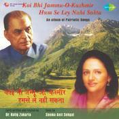 Koi Bhi Jammu O Kashmir Humse Ley Nahin Sakta Songs