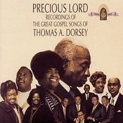 Precious Lord: The Great Gospel Songs Of Thomas A. Dorsey Songs
