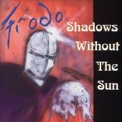 Shadows Without The Sun Songs