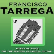 Romantic Music For The Spanish Classical Guitar Songs
