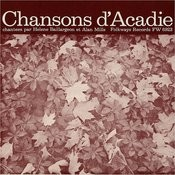 Chansons D'Acadie (Folk Songs Of Acadia) Songs