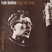 Frank Hamilton Sings Folk Songs Songs