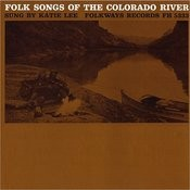 Folk Songs Of The Colorado River Songs