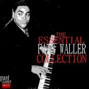 The Essential Fats Waller Collection Songs