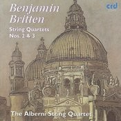 Britten: String Quartets Nos.  2 & 3 Songs