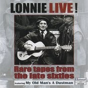 Lonnie Live! Rare Tapes from the Late Sixties Songs