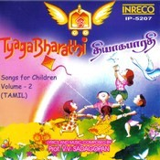 Tyaga Bharathi - Vol - 2 Songs