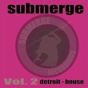 Submerge Vol.2:Detroit House Songs