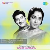 Sneha Bandhamu Songs