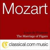 Wolfgang Amadeus Mozart, The Marriage Of Figaro, K. 492 Songs