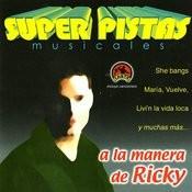 Super Pistas: A La Manera De Ricky Songs