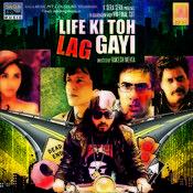 Life Ki Toh Lag Gayi Songs