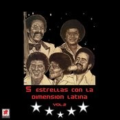 Cinco Estrellas Con La Dimension Latina Vol.2 Songs