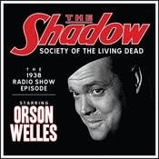 The Shadow - Episode: Society Of The Living Dead Song