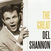 The Great Del Shannon Songs