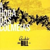 A Hora Das Colmeias Songs
