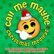 Call Me Maybe Christmas Medleys Songs
