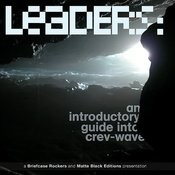 Leaders: An Introductory Guide Into Crev-Wave Songs