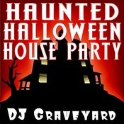 Haunted Halloween House Party Songs