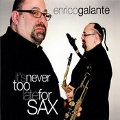It's Never Too Late For Sax Songs