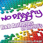 No Diggity: R&B Anthems Of The 90's Songs