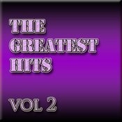 The Greatest Hits Vol 2 Songs