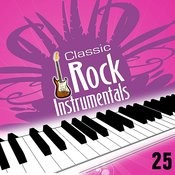 Classic Rock Instrumentals Vol. 25 Songs