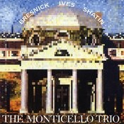 Monticello Trio Plays Ives, Bresnick & Shatin Songs