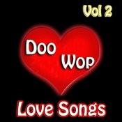 Doo Wop Love Songs Vol 2 Songs
