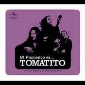 Flamenco es...Tomatito Songs