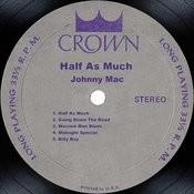 Half As Much Songs