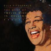 The Best Of Twelve Nights In Hollywood Songs