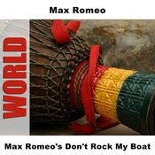 Max Romeo's Don't Rock My Boat Songs