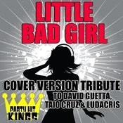 Little Bad Girl Song