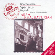 Khachaturian: Spartacus; Gayaneh; The Seasons Songs
