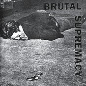 Brutal Supremacy Songs