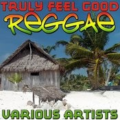 Truly Feel Good Reggae Songs