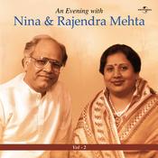 An Evening With Nina & Rajendra Mehta  Vol.  2 Songs
