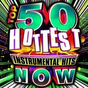 Top 50 Hottest Instrumental Hits Now! Songs