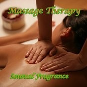 Massage Therapy/Sensual Fregrance Songs