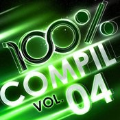 100 % Compil Vol. 4 Songs