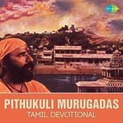 Pithukuli Murugadas Tamil Dev Songs