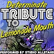 Determinate (Tribute To Lemonade Mouth) - Single Songs