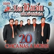 20 Chicanas A Morir Songs