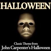 Halloween - Classic Theme From John Carpenter's Halloween Songs