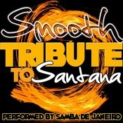 Smooth: Tribute To Santana Songs