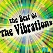 The Best Of The Vibrations Vol. 1 Songs