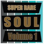 Super Rare Soul, Vol. 1 Songs