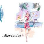 A Handel Weekend Songs