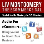 Audio For Ecommerce: Using Sound To Boost Your Business Song